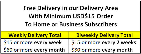 Free Delivery to Subscribers in our Delivery Area With Minimum USD$20 Order