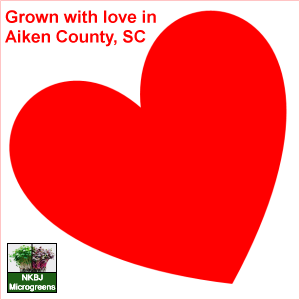 Grown with love in Aiken County, SC